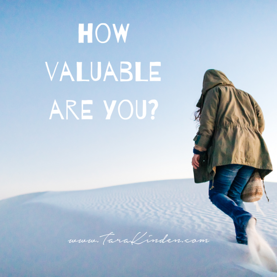 How Valuable Are You?