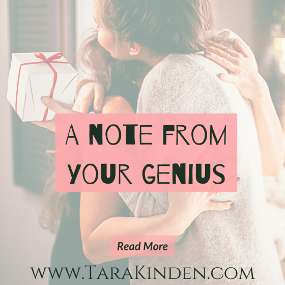 A Note From Your Genius